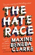 The hate race : a memoir / Maxine Beneba Clarke