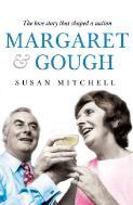 Margaret & Gough / Susan Mitchell