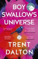 Boy swallows universe / Trent Dalton