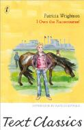 'I own the racecourse!' / Patricia Wrightson ; illustrated by Margaret Horder