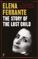 The story of the lost child / by Elena Ferrante ; translated from the Italian by Ann Goldstein