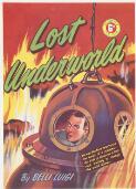 Luigi, Belli, 1907-1971 Proof cover for Lost Underworld, 1950 [picture] /