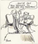 """You've got ten seconds to get off my mountain"" [Bob Hawke and John Howard] Pryor"