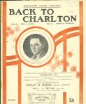 Back to Charlton words by Will. A. Bevan ; music by Reginald Stoneham