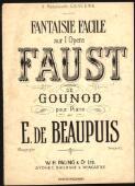 Fantasie facile sur l'opera Faust de Gounod : pour piano / par E. De Beaupuis