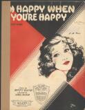 I'm happy when you're happy / lyric by Benny Davis ; music by Abel Baer