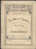 The white squall : song / by George Barker