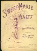 Sweet Marie waltz composed by Francis Robert Peel