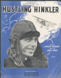 Hustling Hinkler : fox-trot song / lyric by L. Wolfe Gilbert ; music by Abel Baer