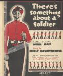 There's something about a soldier written & composed by Noel Gay