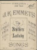 The brothers lullaby J.K. Emmet's songs