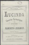 Lucinda gavotte fantastique pour piano / par Alberto Zelman