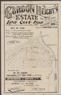 Gordon Heights Estate, Lane Cove Road : for auction sale on the ground, Saturday, 12th Decr. 1896 at 3 o'clock / Richardson & Wrench Ltd., auctioneers, in conjunction with James and Slade, 49 Castlereach Street