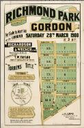 Richmond Park, Gordon / for sale by auction on the ground Saturday 28th March 1908 at 3 p.m., Richardson & Wrench Ltd., auctioneers 98 Pitt St. in conjunction with T.W. Taylor, 5 Moore St., Sydney & Park Ave. Gordon