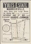 Yule's Estate, Marrickville : villa sites and large blocks / for auction sale, by order of the master in equity, Saturday, Jany. 21st, 1899, at 3 o'clock, on the ground ; Hardie & Gorman, auctioneers