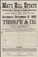 May's Hill Estate : C. Joyner's subdivision, Western Road, Parramatta, only 15 minutes' walk from the railway station, for sale by auction, on the ground, at 3.30 p.m., Saturday, September 17, 1892 / by Thorpe & Co., auctioneers, Parramatta