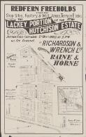 Redfern freeholds comprising shop sites, factory & mill areas, terrace blocks, the Lackey portion of the Hutchison Estate : auction sale Saturday 5th Decr 1903 at 3.p.m. on the ground / by Richardson & Wrench Ltd., conjoined with Raine & Horne