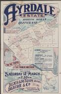 Ayrdale Estate, Darling Downs, Queensland : to be sold by public auction at Denham Bros, auction rooms, Warwick, Saturday 12th March, 1910