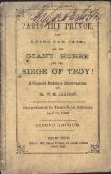 Paris the prince, and Helen the fair, or, The giant horse and the siege of Troy! : a classical burlesque extravaganza / by W.M. Akhurst