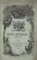 A handbook to the colony of South Australia / F. Algar