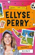 Pocket rocket / Sherryl Clark with Ellyse Perry ; illustrations by Jeremy Lord