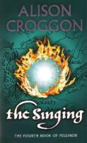 The singing / Alison Croggon
