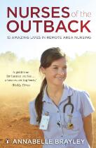 Nurses of the outback : 15 amazing lives in remote area nursing