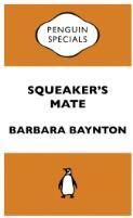 Squeaker's mate / Barbara baynton
