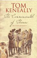 The commonwealth of thieves / Tom Keneally