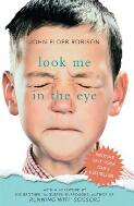 Look me in the eye : my life with Asperger's / John Elder Robison