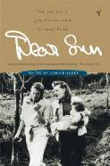 Dear Sun : the letters of Joy Hester and Sunday Reed / edited by Janine Burke