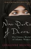 Nine parts of desire : the hidden world of Islamic women / Geraldine Brooks