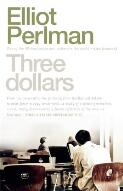 Three dollars / Elliot Perlman