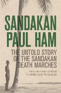 Sandakan : the untold story of the Sandakan Death Marches / Paul Ham