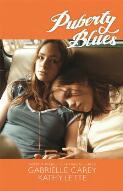 Puberty blues / Gabrielle Carey and Kathy Lette