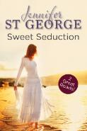 Sweet seduction / Jennifer St George