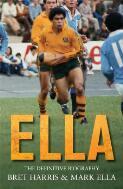 Ella : the definitive biography / Bret Harris & Mark Ella