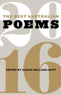 The best Australian poems 2016 / edited by Sarah Holland-Batt