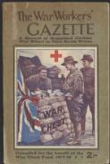 The War workers' gazette : a record of organised civilian war effort in New South Wales : compiled for the benefit of the War Chest Fund, January, 1918