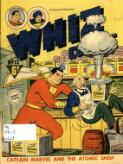 Whiz comics : Captain Marvel and the atomic shop