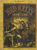 Ned Kelly : the ironclad Australian bushranger / by one of his captors