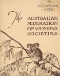 The Australian Federation of Women's Societies : affiliated with the International Woman Suffrage Alliance