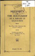Necessity of the Eucharist as a means of salvation : being Thesis XLIX of Mysterium fidei of M. de la Taille / translated into English by J. Carroll
