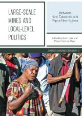 Thumbnail - Large-scale mines and local-level politics : between New Caledonia and Papua New Guinea