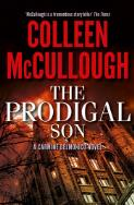 The prodigal son : a Carmine Delmonico novel / Colleen McCullough