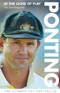 Ponting at the close of play / Ricky Ponting