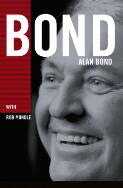 Bond / Alan Bond with Rob Mundle