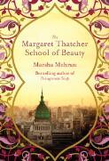 The Margaret Thatcher School of Beauty / Marsha Mehran