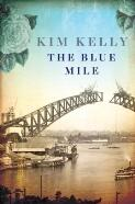 The blue mile / Kim Kelly
