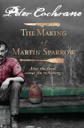 The making of Martin Sparrow / Peter Cochrane